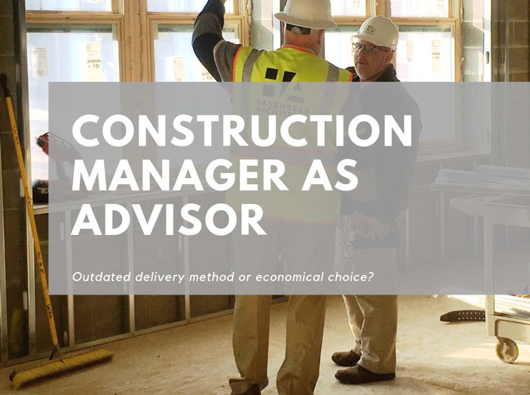Construction Manager as Advisor